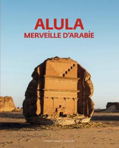 AL ULA, merveille d'Arabie